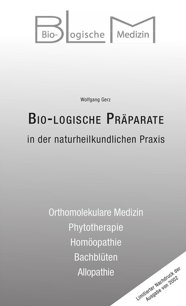 Bio-Logische Praeparate
