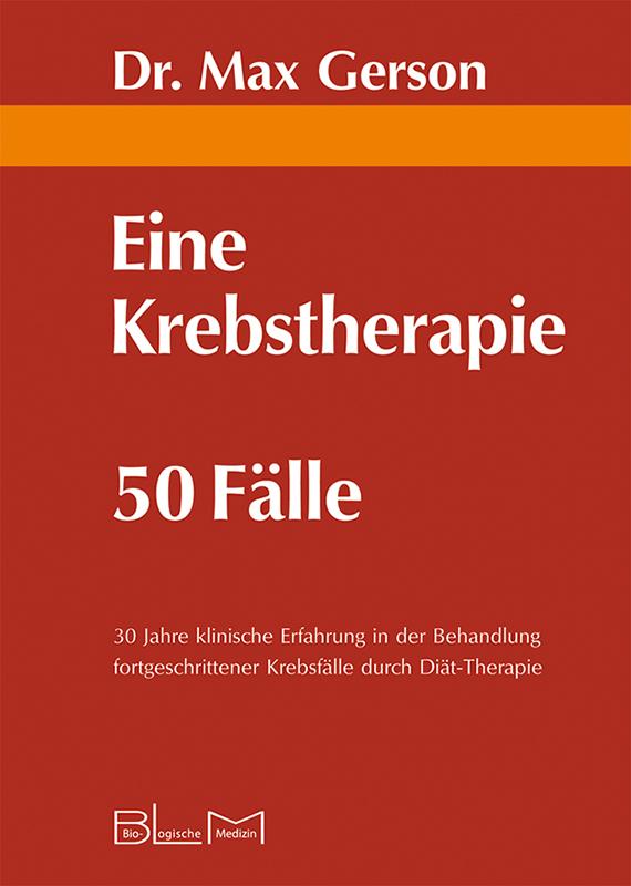 Gerson_Krebstherapie_978-3-9811286-8-0
