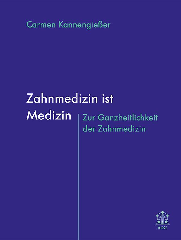Kannengießer_Zahnmedizin_978-3-9811286-3-5